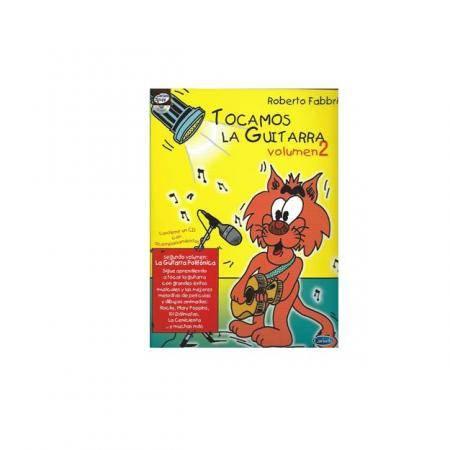 TOCAMOS LA GUITARRA VOL. 2 + CD  ROBERTO FABBRI  PILES