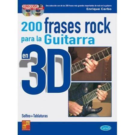 200 FRASES ROCK PARA LA GUITARRA EN 3D (SOLFEO + T