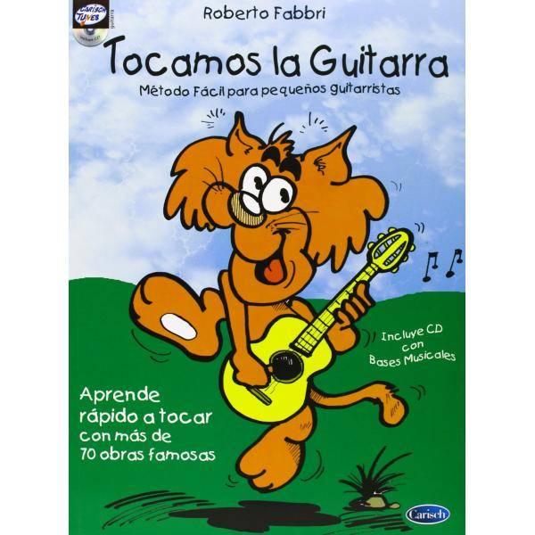 TOCAMOS LA GUITARRA+CD. ROBERTO FABBRI