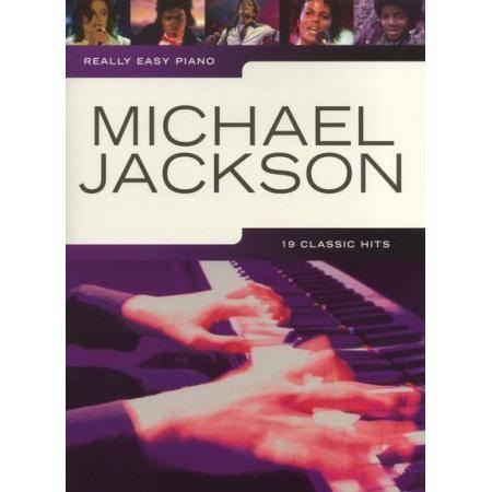 JACKSON M. - REALLY EASY PIANO 19 CLASSIC HITS