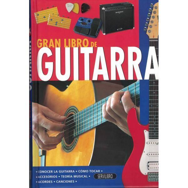 GRAN LIBRO DE GUITARRA (COMO TOCAR.ACORDES,CANCION