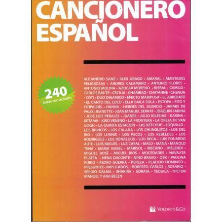 CANCIONERO ESPAÑOL. 240 LETRAS CON ACORDES VOLONTE