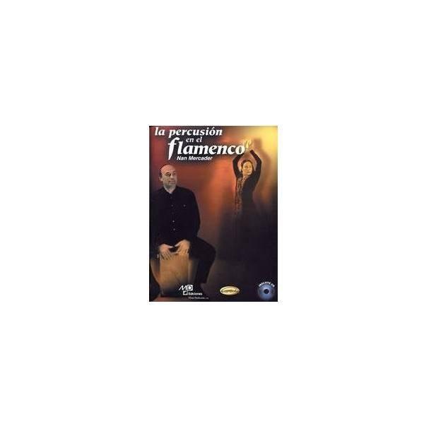 LA PERCUSION EN EL FLAMENCO + CD MERCADER