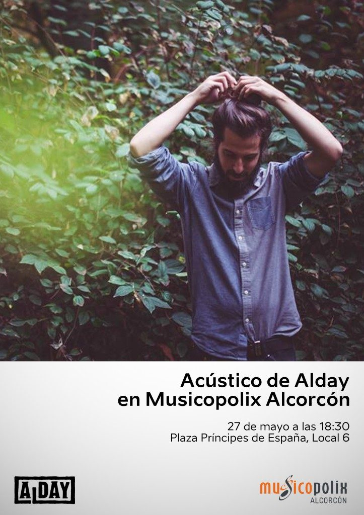 Acústico de Alday en Musicopolix Alcorcón